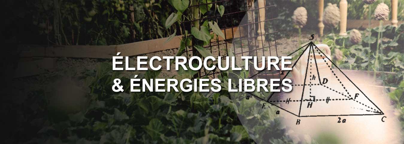 Électroculture & Énergies libres